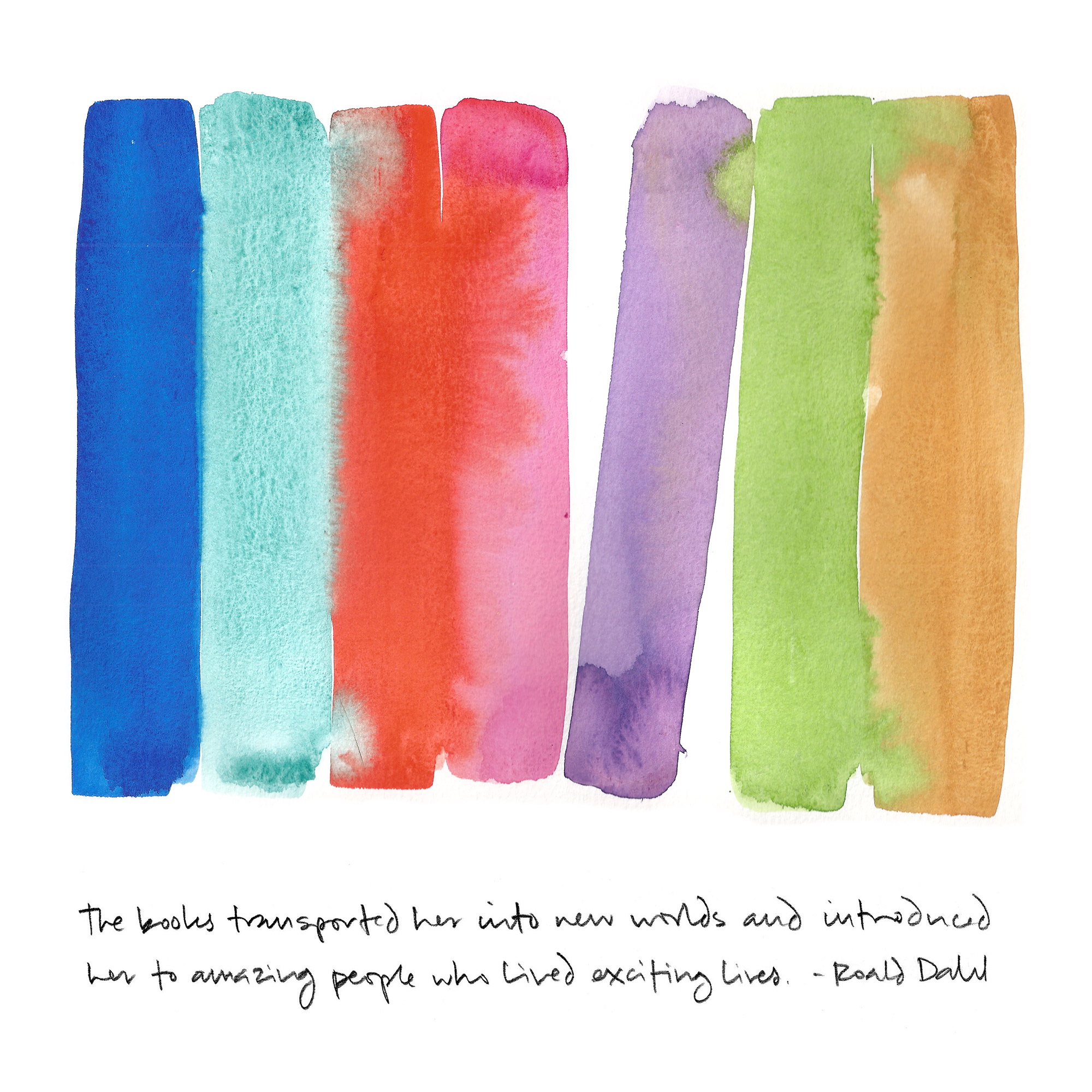 Laurie Smithwick - Roald Dahl Quote
